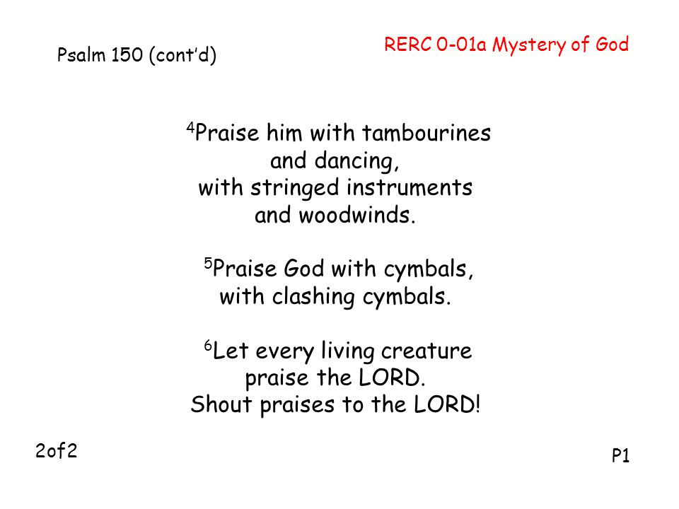 4Praise him with tambourines and dancing, with stringed instruments