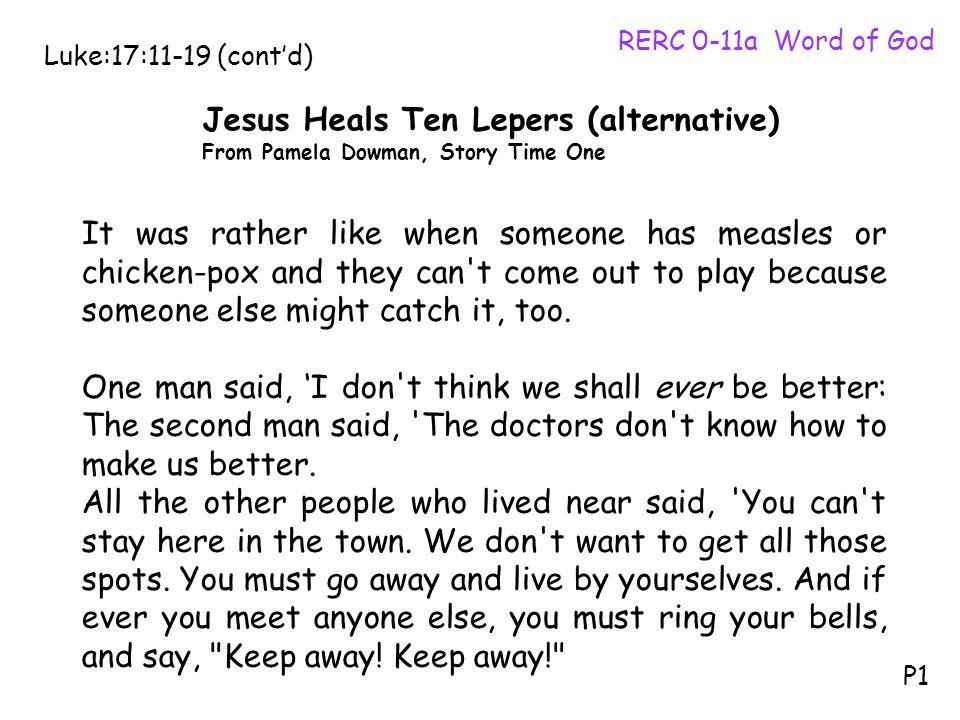 Jesus Heals Ten Lepers (alternative)