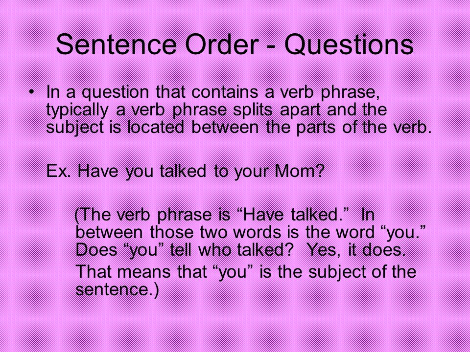 Sentence Order - Questions