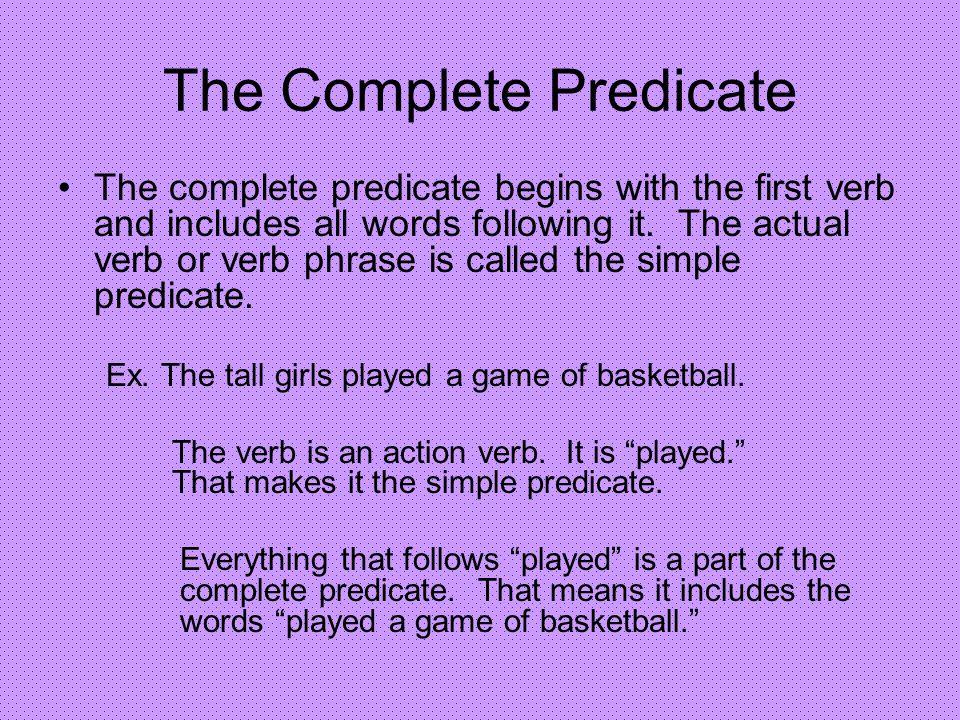 The Complete Predicate