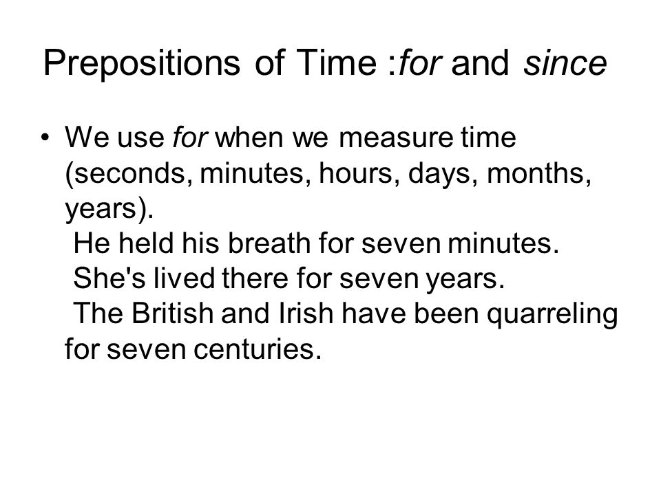 Prepositions of Time: for and since