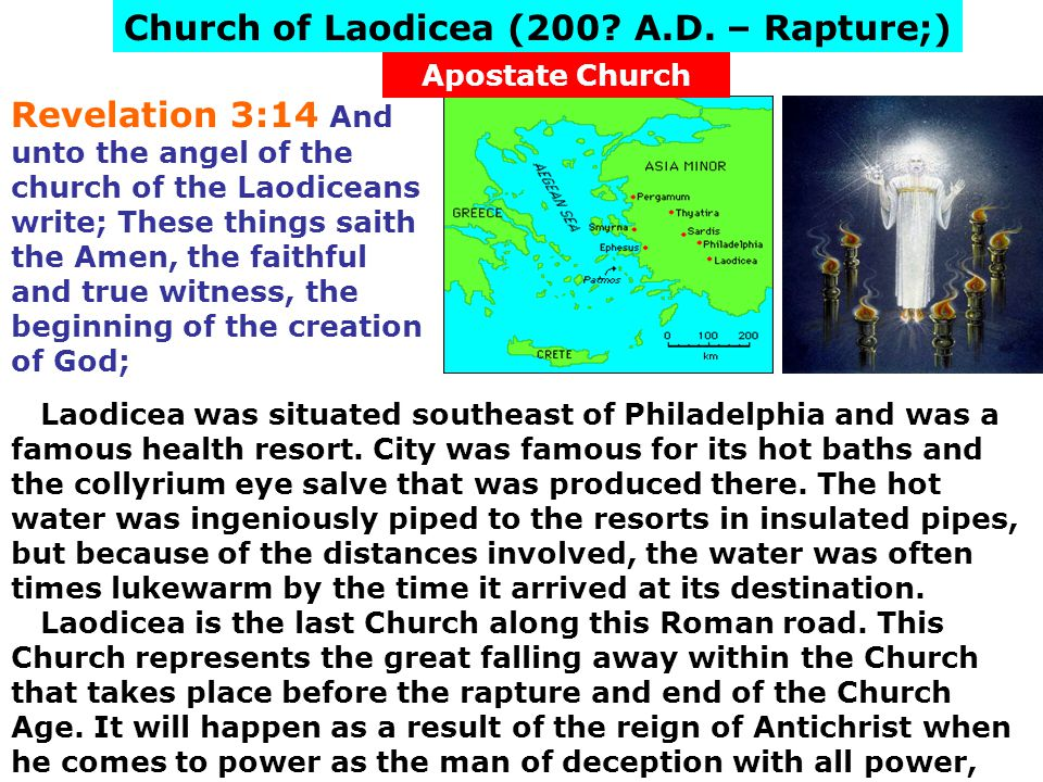 Church of Laodicea (200 A.D. – Rapture;)