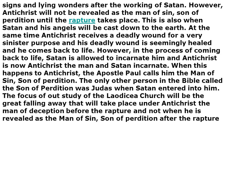 signs and lying wonders after the working of Satan