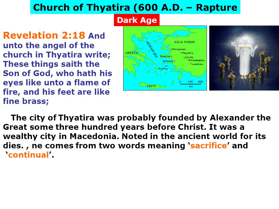 Church of Thyatira (600 A.D. – Rapture