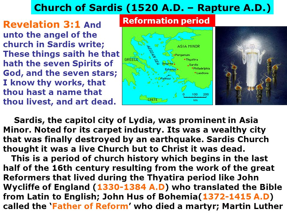 Church of Sardis (1520 A.D. – Rapture A.D.)