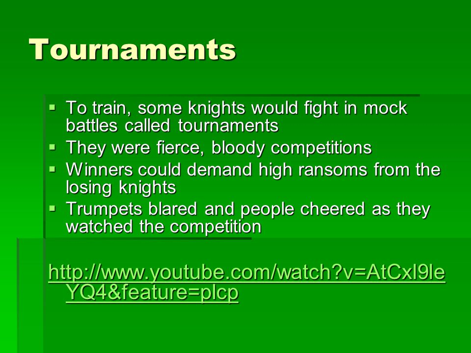 Tournaments http://www.youtube.com/watch v=AtCxl9leYQ4&feature=plcp