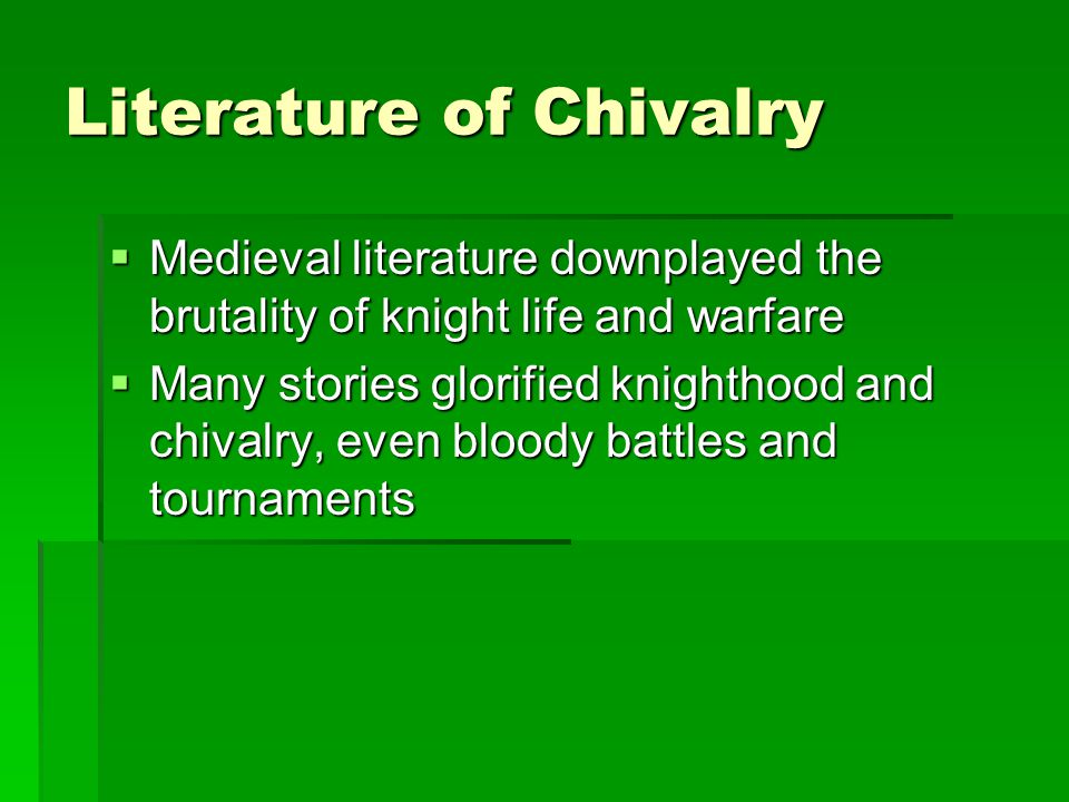 Literature of Chivalry