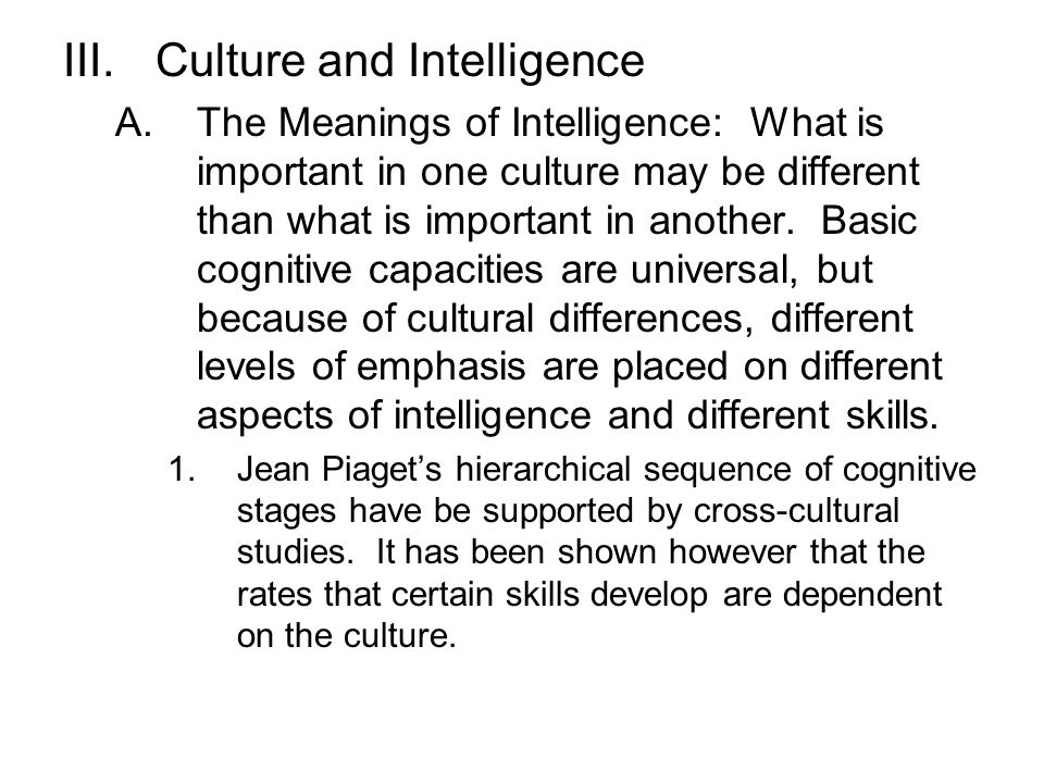 Culture and Intelligence