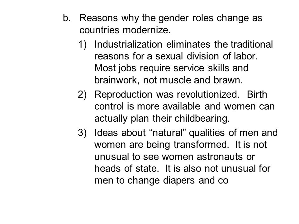 Reasons why the gender roles change as countries modernize.