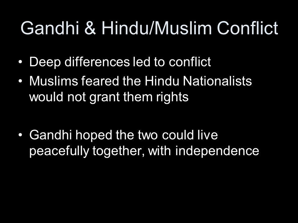 Gandhi & Hindu/Muslim Conflict