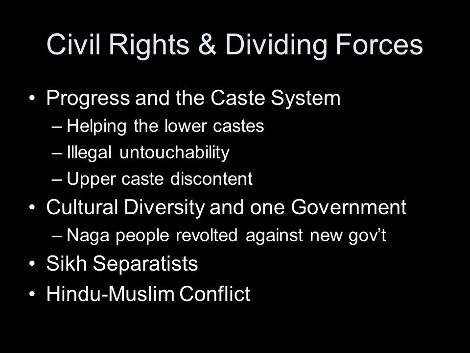 Civil Rights & Dividing Forces