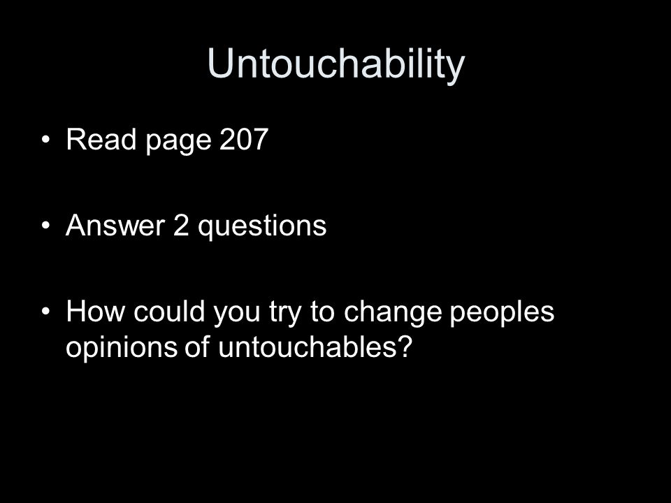Untouchability Read page 207 Answer 2 questions
