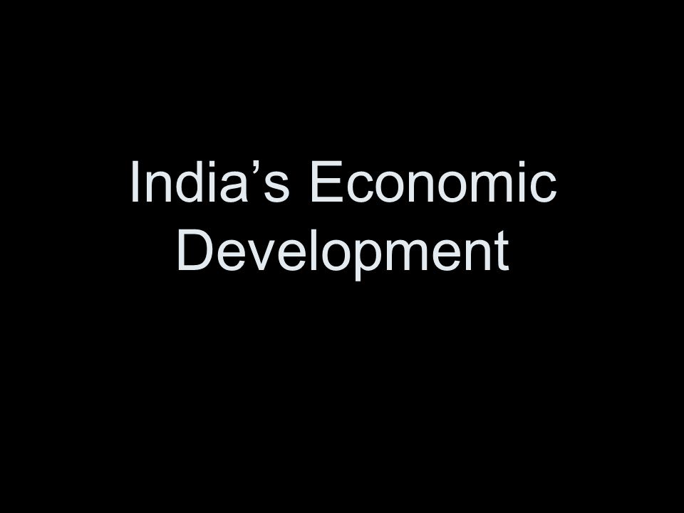 India's Economic Development