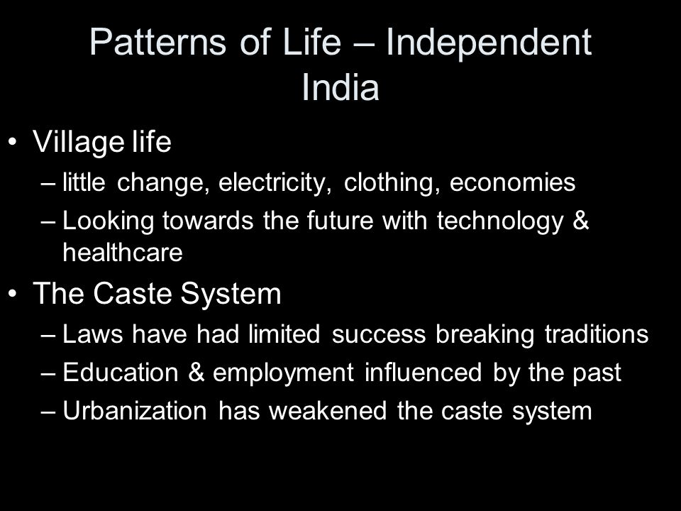 Patterns of Life – Independent India