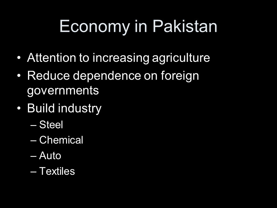 Economy in Pakistan Attention to increasing agriculture
