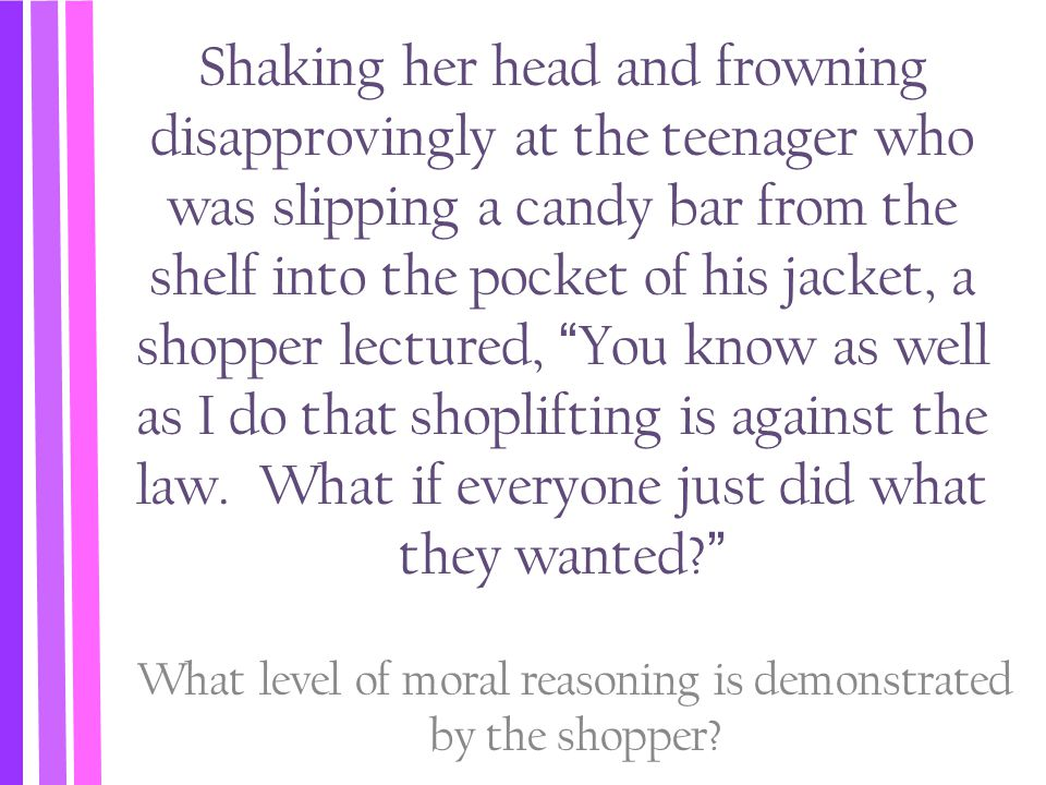 What level of moral reasoning is demonstrated by the shopper
