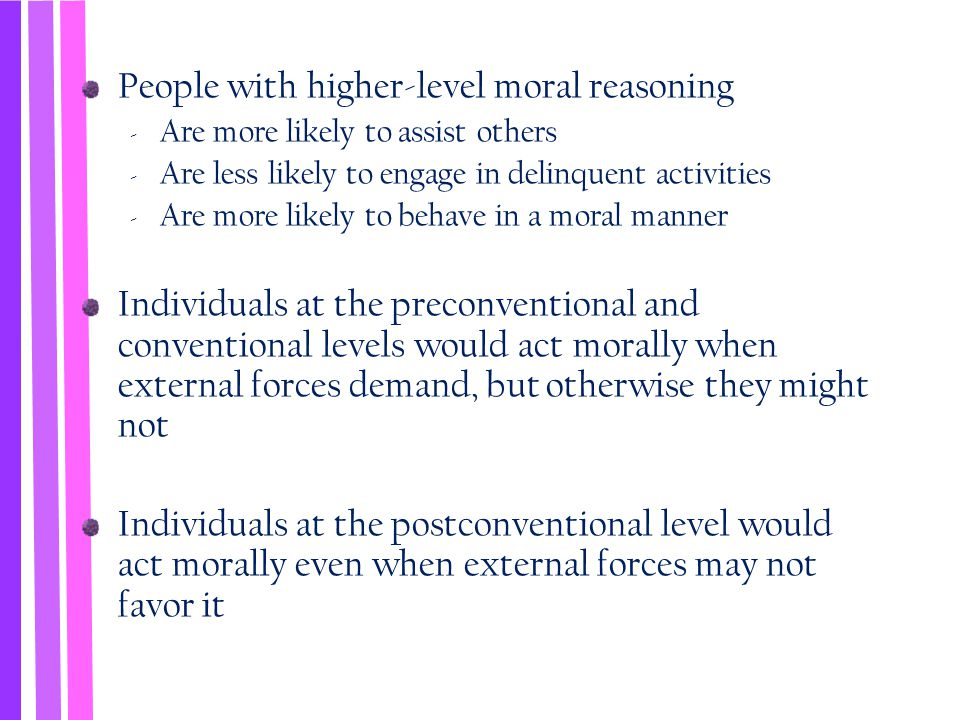 People with higher-level moral reasoning