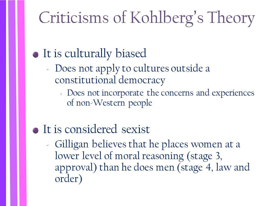 Criticisms of Kohlberg's Theory