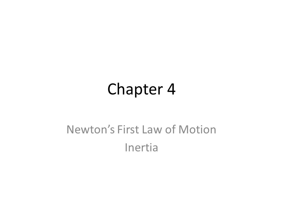 Newton's First Law of Motion Inertia