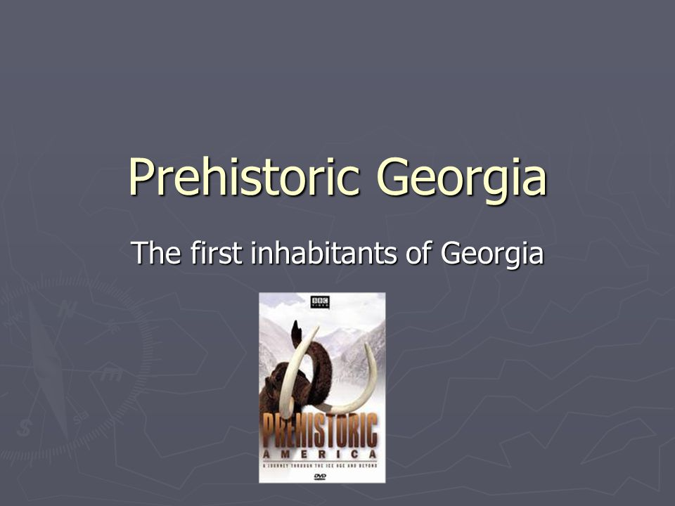 The first inhabitants of Georgia