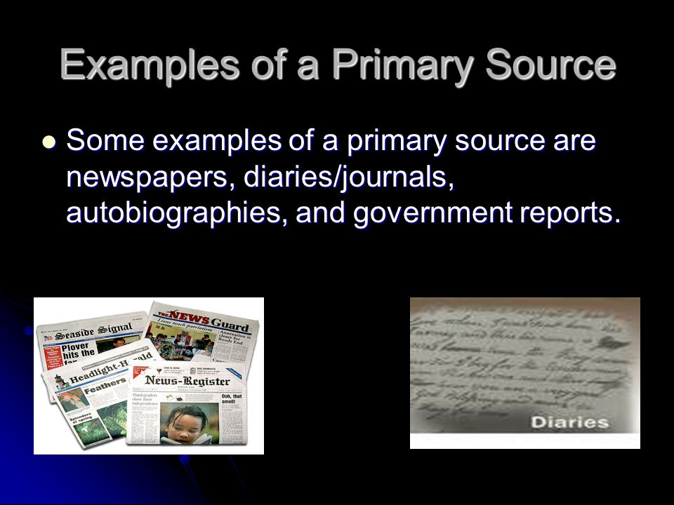 Examples of a Primary Source