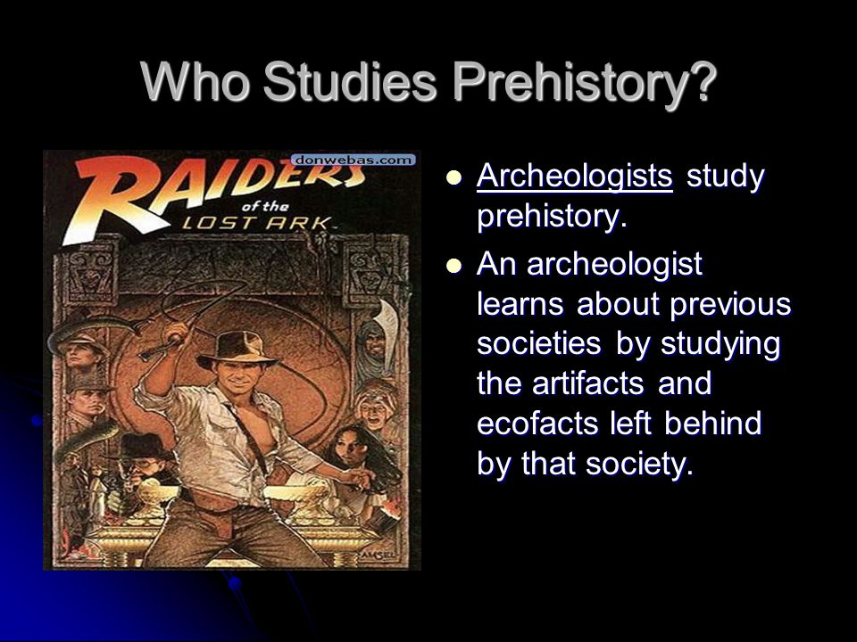 Who Studies Prehistory