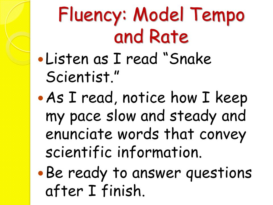 Fluency: Model Tempo and Rate