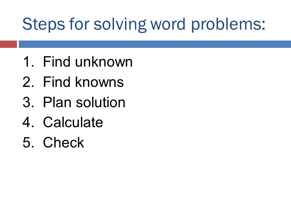 Steps for solving word problems: