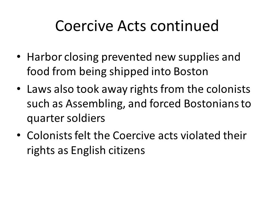 Coercive Acts continued
