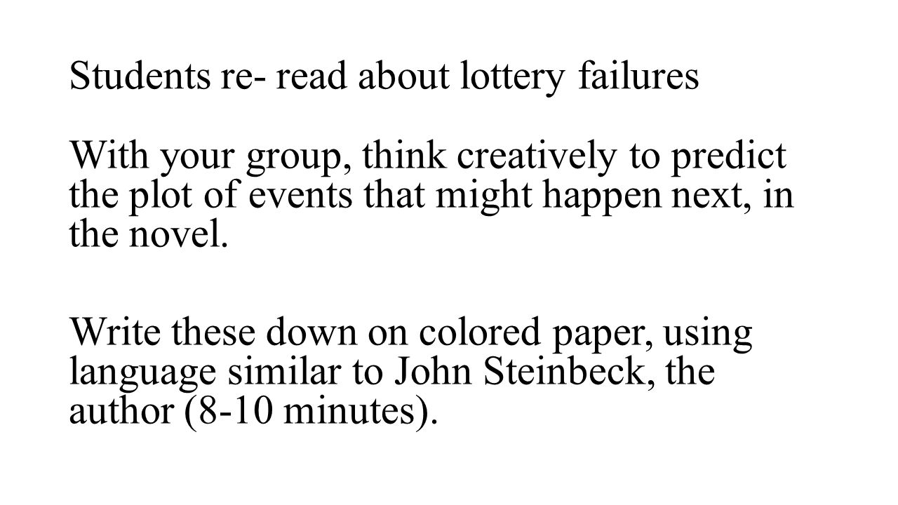 Students re- read about lottery failures
