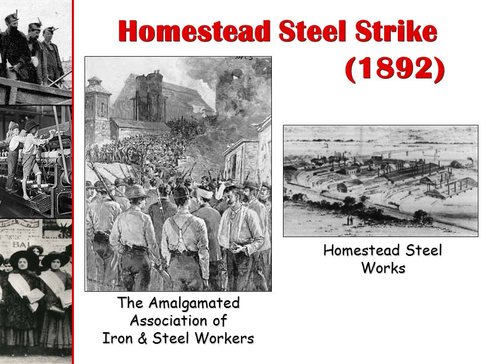 Homestead Steel Strike (1892)