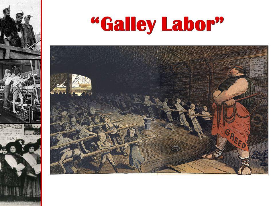 Galley Labor
