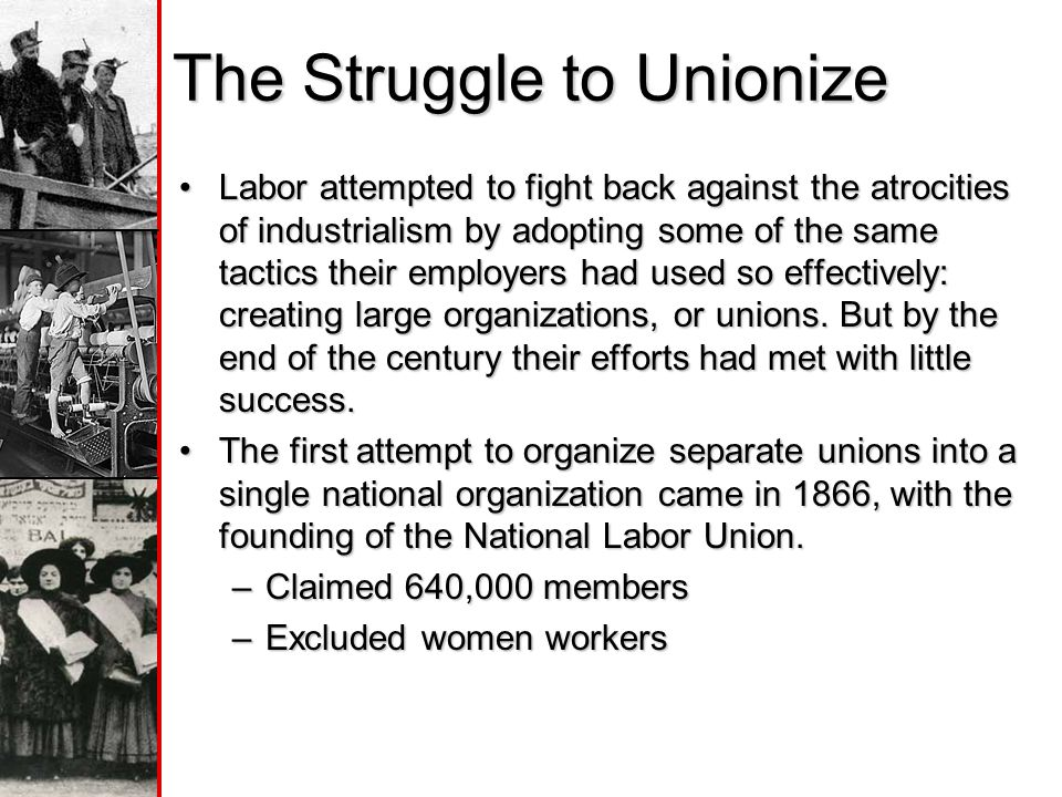 The Struggle to Unionize