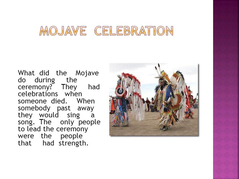 Mojave celebration