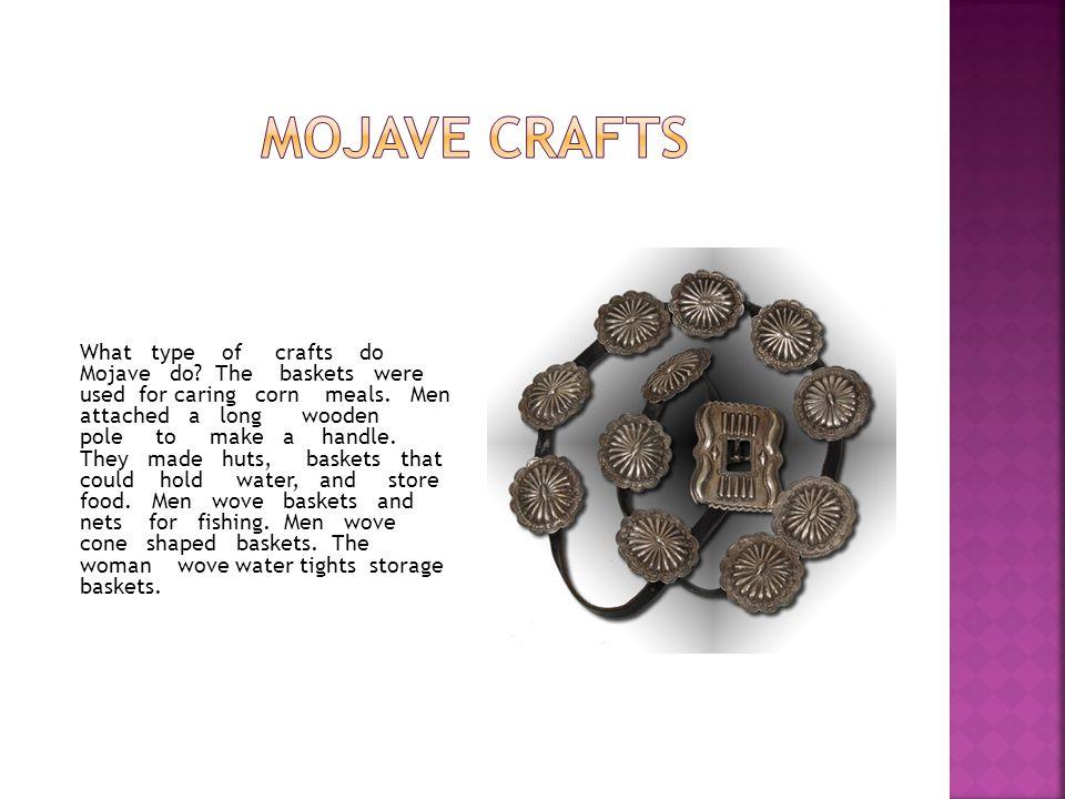 Mojave crafts