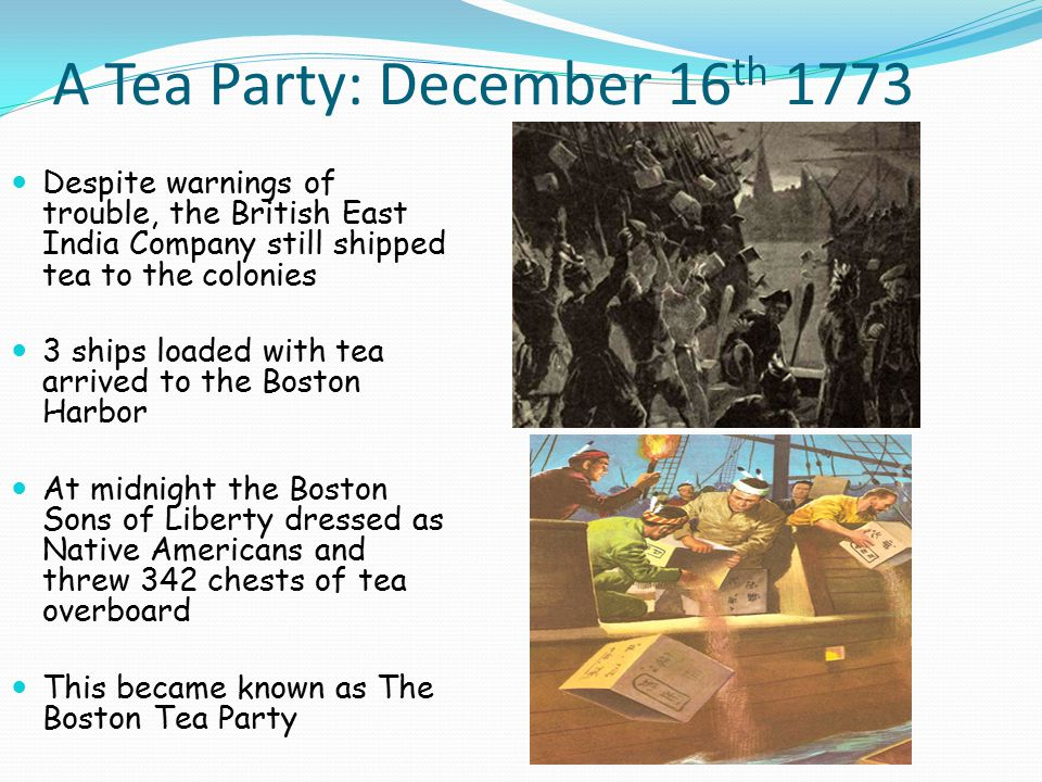 A Tea Party: December 16th 1773