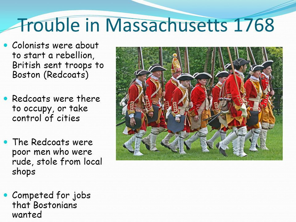 Trouble in Massachusetts 1768
