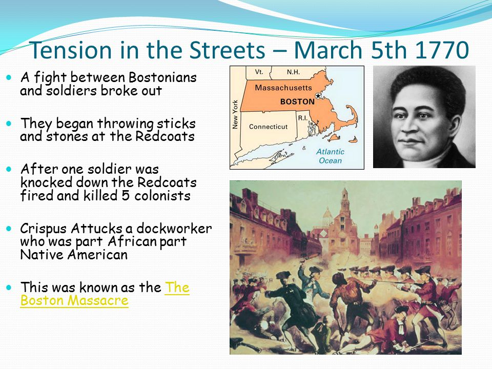 Tension in the Streets – March 5th 1770