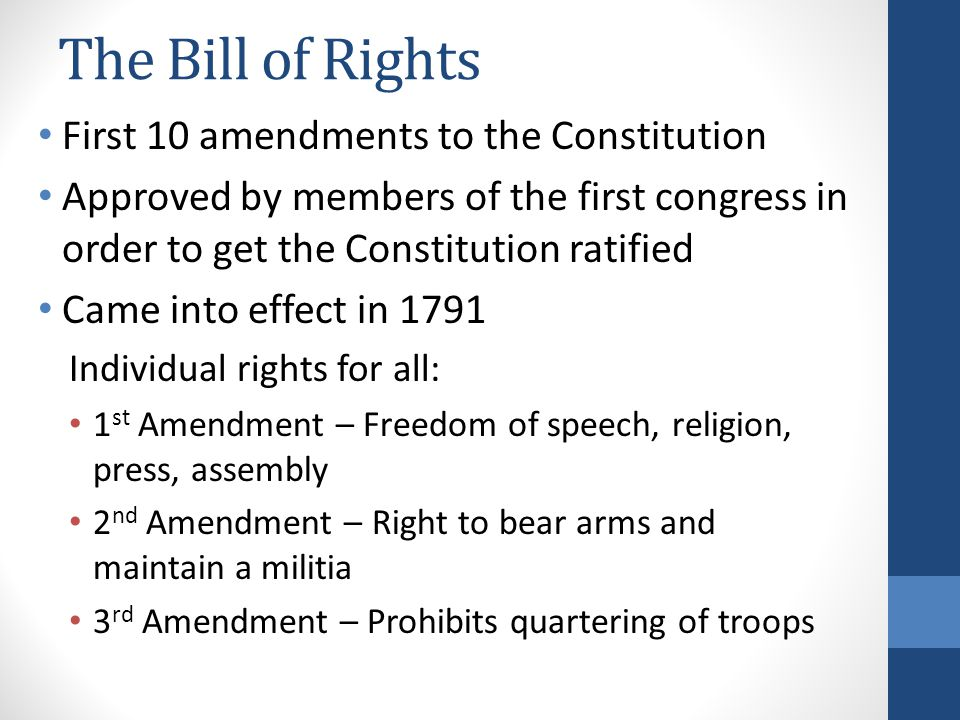 The Bill of Rights First 10 amendments to the Constitution