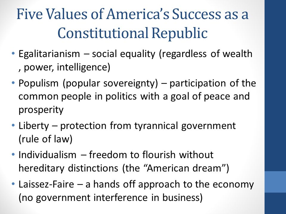 Five Values of America's Success as a Constitutional Republic