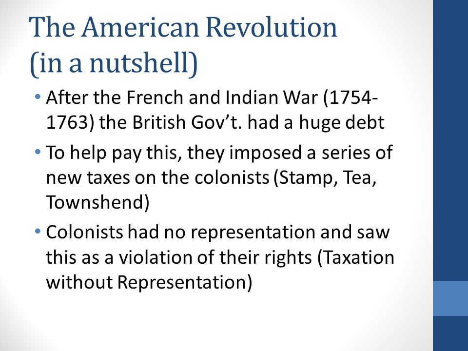 The American Revolution (in a nutshell)