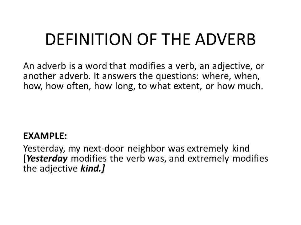 DEFINITION OF THE ADVERB