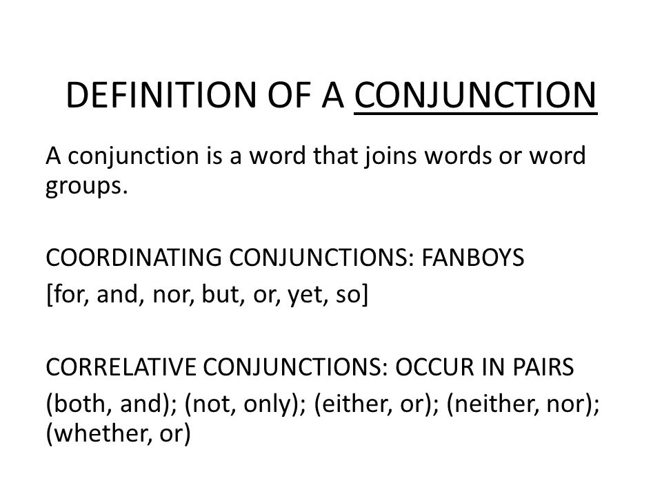 DEFINITION OF A CONJUNCTION