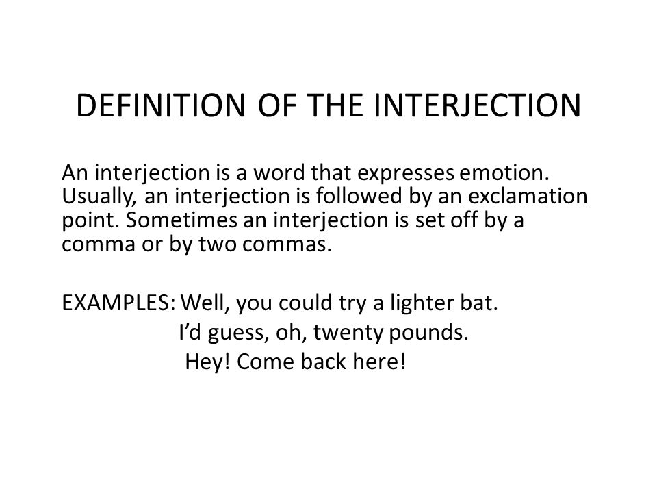DEFINITION OF THE INTERJECTION