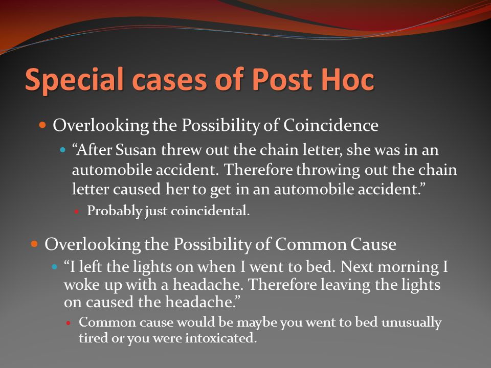 Special cases of Post Hoc