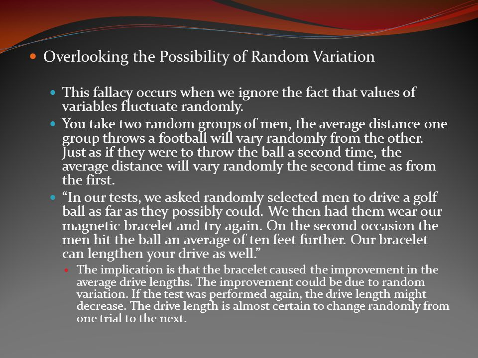 Overlooking the Possibility of Random Variation