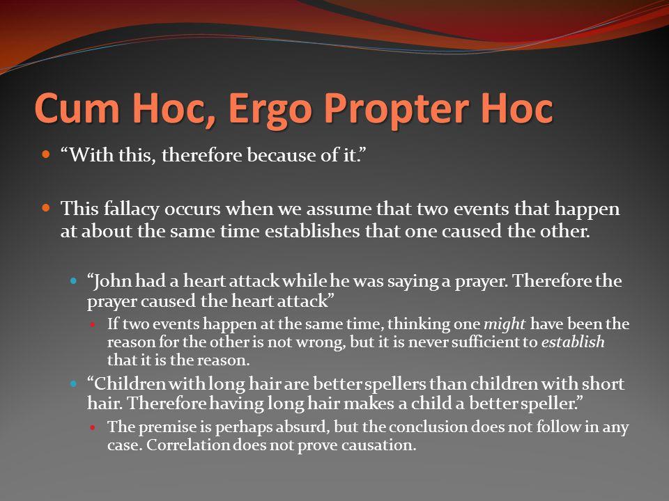 Cum Hoc, Ergo Propter Hoc
