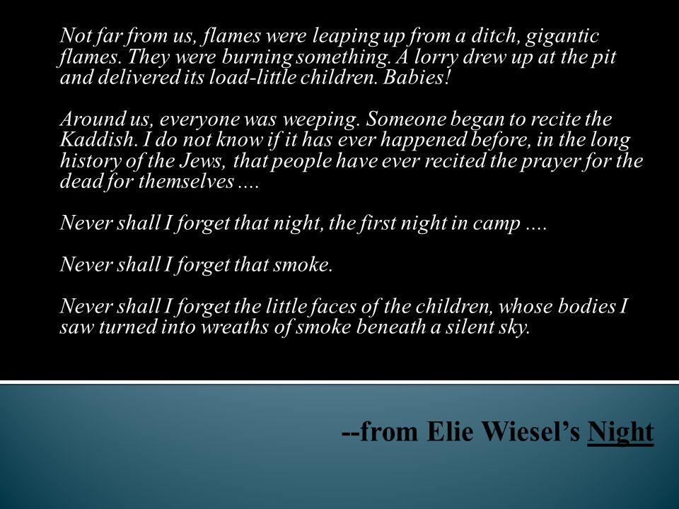 --from Elie Wiesel's Night