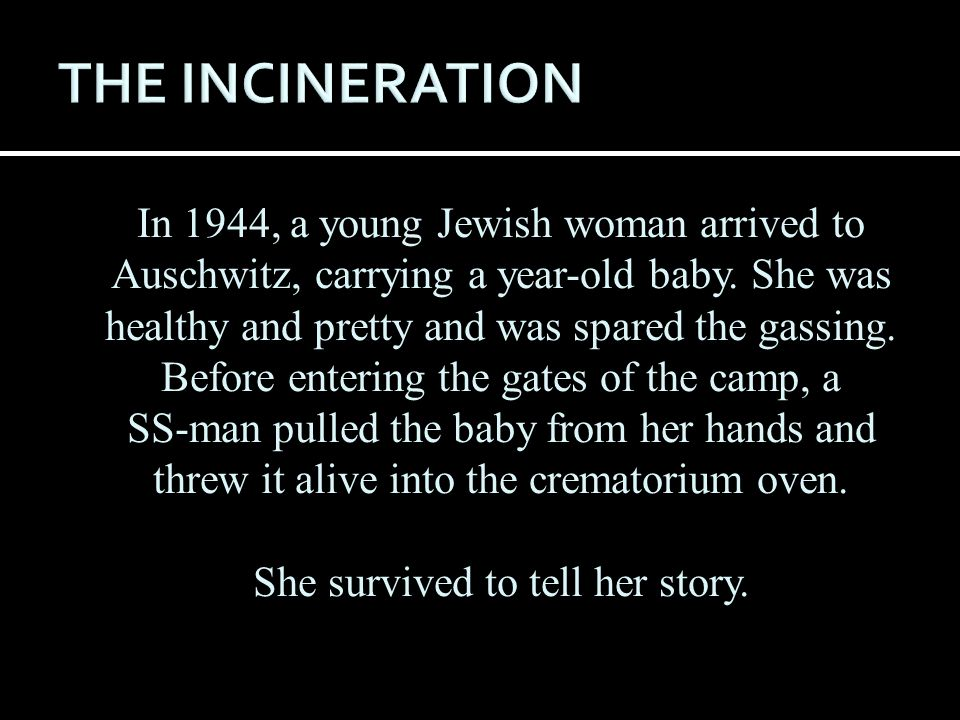 She survived to tell her story.