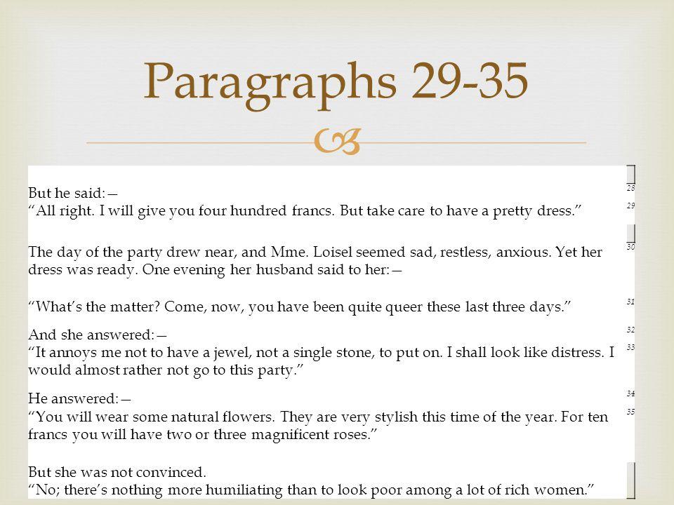 Paragraphs 29-35 But he said:—